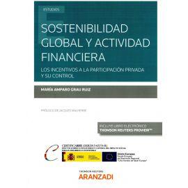 Sostenibilidad global y actividad financiera. Los incentivos a la participación privada y su control