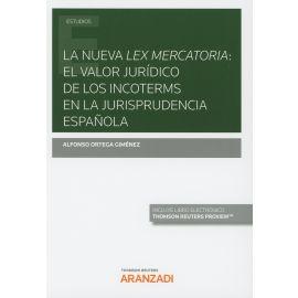 Nueva Lex Mercatoria: el valor jurídico de los Incoterms en la jurisprudencia española