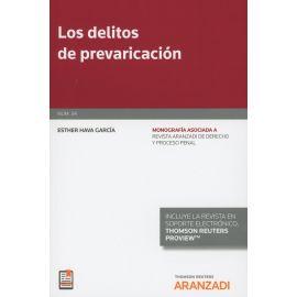 Delitos de prevaricación. Monografía asociada a Revista Aranzadi de derecho y proceso penal
