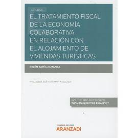 El tratamiento fiscal de la economía colaborativa en relación con el alojamiento de viviendas turísticas