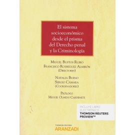 El sistema socioeconómico desde el prisma del Derecho Penal y la criminología