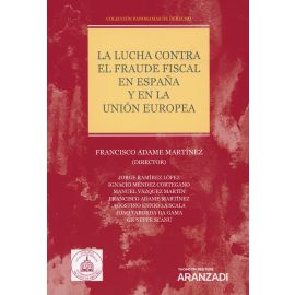Lucha contra el fraude fiscal en España y en la Unión Europea