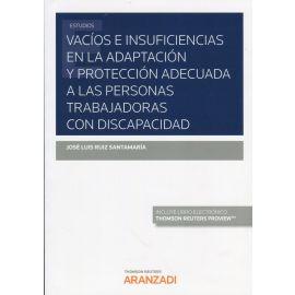 Vacíos e insuficiencias en la adaptación y protección adecuada a las personas trabajadoras con discapacidad