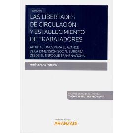 Las libertades de circulación y establecimiento de trabajadores. Aportaciones para el avance de la dimensión social europea desde el enfoque transnacional
