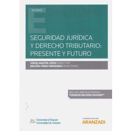 Seguridad jurídica y derecho tributario: presente y futuro