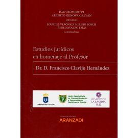 Estudios jurídicos en homenaje al profesor Dr.D.Francisco Clavijo Hernández