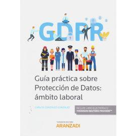 Guía práctica sobre protección de datos: ámbito laboral