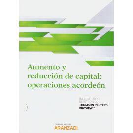 Aumento y reducción de capital: operaciones acordeón