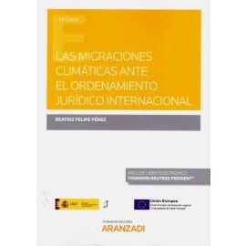 Las migraciones climáticas ante el ordenamiento jurídico internacional