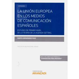 Unión Europea en los medios de comunicación españoles. Estudio de primer nivel de la teoría de la Agenda Setting