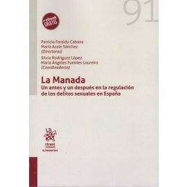 Manada. Un antes y después en la regulación de los delitos sexuales en España