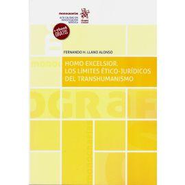 Homo Excelsior. Los Límites Ético Jurídicos del Transhumanismo