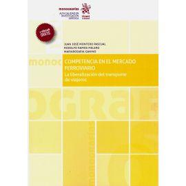 Competencia en el mercado ferroviario. La liberalización del transporte de viajeros