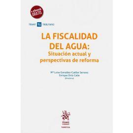 La Fiscalidad del Agua: Situación Actual y Perspectiva de Reforma.