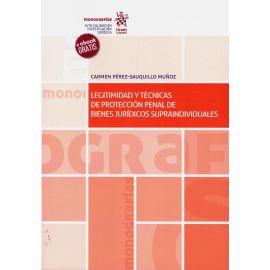 Legitimidad y técnicas de protección penal de bienes jurídicos supraindividuales