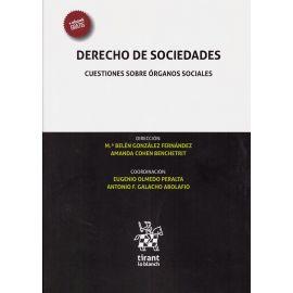 Derecho De Sociedades. Cuestiones Sobre Órganos Sociales.