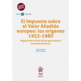 Impuesto sobre el valor añadido europeo: los orígenes 1953-1980. Regulación inicial de las operaciones intracomunitarias