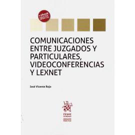 Comunicaciones entre juzgados y particulares, videoconferencias y lexnet