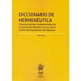 Diccionario de Hermenéutica. Cuarenta temas fundamentales de la Teoría del Derecho a la luz de la Crítica Hermenéutica del Derecho