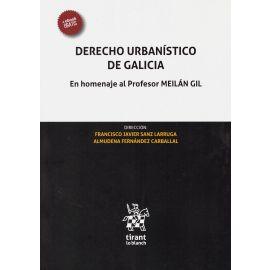 Derecho Urbanístico de Galicia. En homenaje al Profesor José Luis Meilán Gil