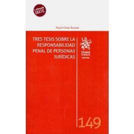 Tres tesis sobre la responsablidad penal de personas jurídicas