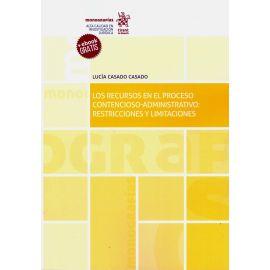 Los Recursos en el Proceso Contencioso-Administrativo: Restricciones y Limitaciones