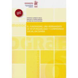 Fundraising, una herramienta de responsabilidad y compromiso social en España