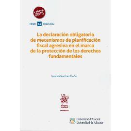 Declaración obligatoria de mecanismos de planificación fiscal agresiva en el marco de la protección  fundamentales