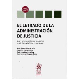 Letrado de la administración de justicia. Una visión práctica de una de las profesiones jurídicas españolas