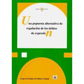 Una propuesta alternativa de regulación de los delitos de expresión