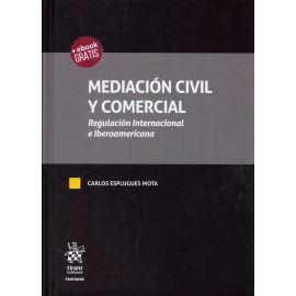 Mediación civil y comercial. Regulación Internacional e Iberoamericana