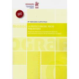 Protección del socio minoritario (Especial referencia a la protección frente al atesoramiento abusiv sociales