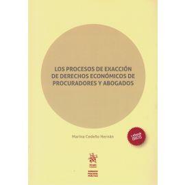 Procesos de exacción de Derechos Económicos de procuradores y abogados