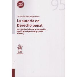 La autoría en Derecho Penal. Un estudio a la luz de la concepción significativa (y el Código penal español)