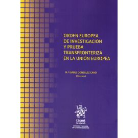 Orden europea de investigación y prueba transfronteriza en la Unión Europea