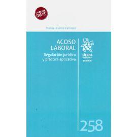 Acoso laboral. Regulación jurídica y práctica aplicativa