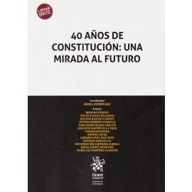 40 años de constitución: una mirada al futuro