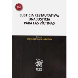 Justicia restaurativa: una justicia para las víctimas