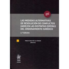 Medidas alternativas de resolución de conflictos (ADR) en las distintas esferas del ordenamiento jurídico