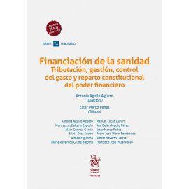Financiación de la sanidad. Tributación, gestión, control del gasto y reparto constitucional del poder financiero