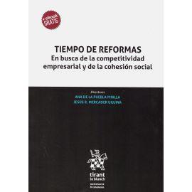 Tiempo de reformas. En busca de la competitividad empresarial y de la cohesión social