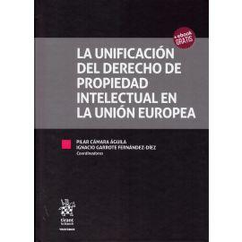 La unificación del Derecho de propiedad intelectual en la Unión Europea