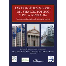 Transformaciones del servicio público y de la soberanía.                                             Tres retos constitucionales en la frontera sur europea.