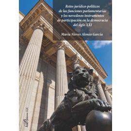 Retos jurídico-políticos de las funciones parlamentarias y los novedosos instrumentos de participación en la democracia