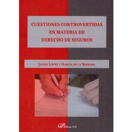 Cuestiones controvertidas en materia de derecho de seguros