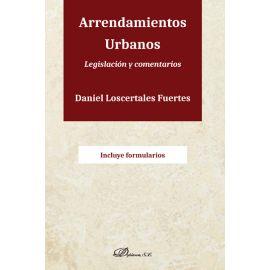 Arrendamientos urbanos. Legislación y comentarios