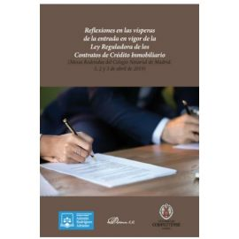 Reflexiones en las vísperas de la entrada en vigor de la Ley Reguladora de los Contratos de Crédito Inmobiliario