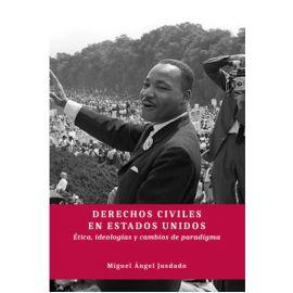Derechos Civiles en Estados Unidos. Ética, ideologías y cambios de paradigma