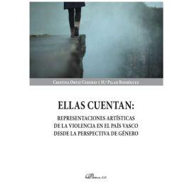 Ellas cuentan: representaciones artísticas de la violencia en el País Vasco desde la perspectiva de género