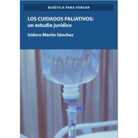 Los cuidados paliativos. Un estudio jurídico